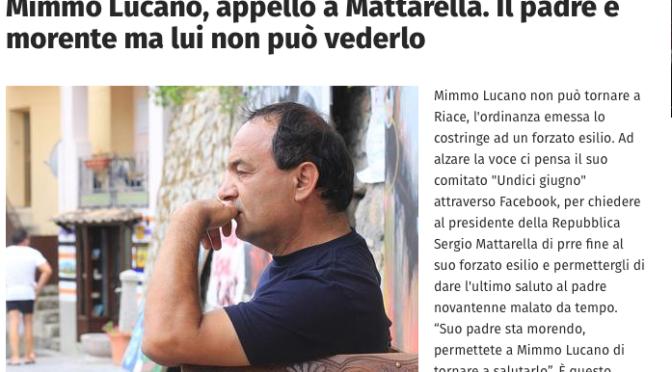 Per Favore consentite a Mimmo Lucano di vedere il padre morente. Lo chiedo da Destra.
