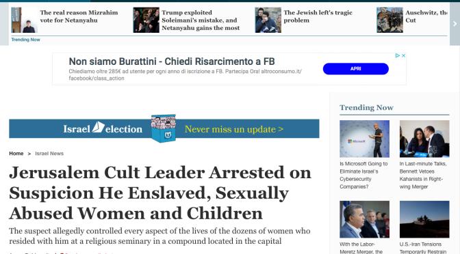 Polizia Israeliana arresta rabbino per detenzione in schiavitù di donne e bambini. Lunga Vita allo stato laico.